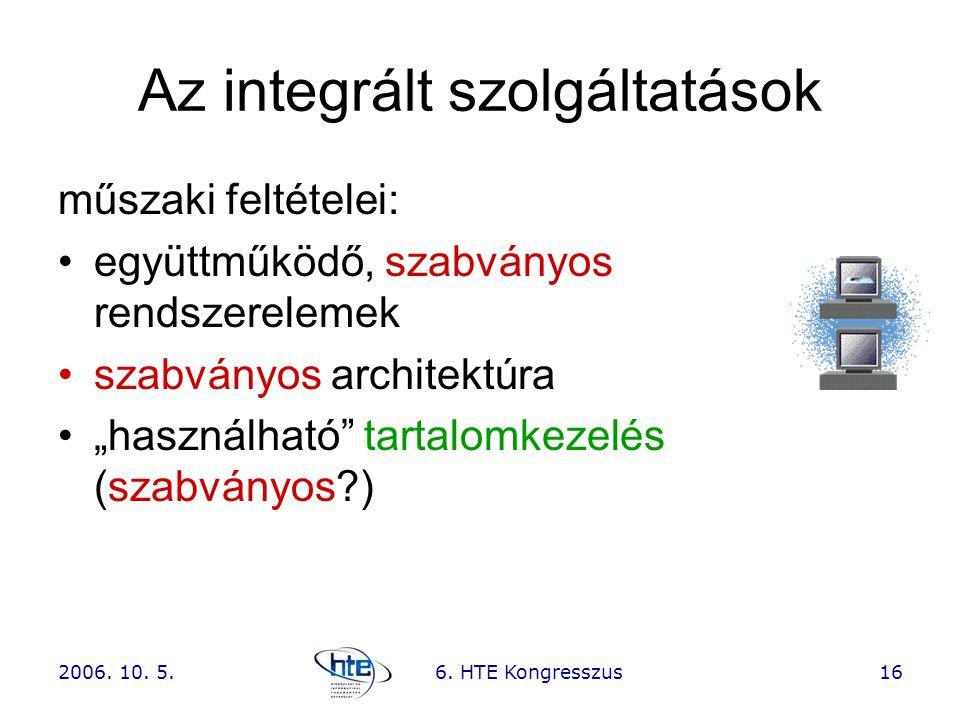 Az integrált szolgáltatások