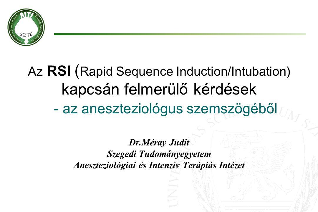 Szegedi Tudományegyetem Aneszteziológiai és Intenzív Terápiás Intézet