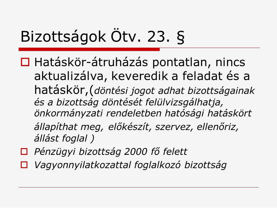 Bizottságok Ötv. 23. §