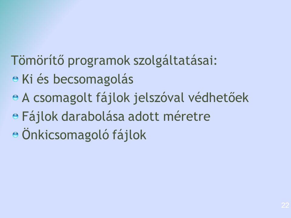Tömörítő programok szolgáltatásai: