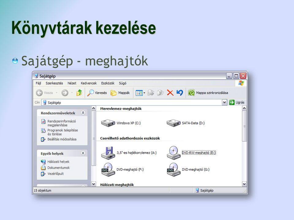 Könyvtárak kezelése Sajátgép - meghajtók