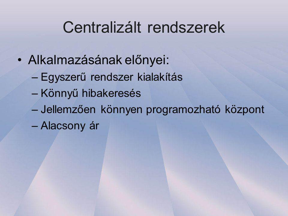 Centralizált rendszerek