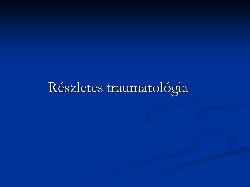 Részletes traumatológia