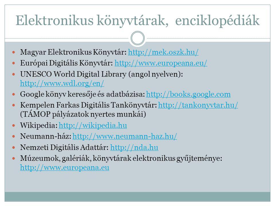 Elektronikus könyvtárak, enciklopédiák
