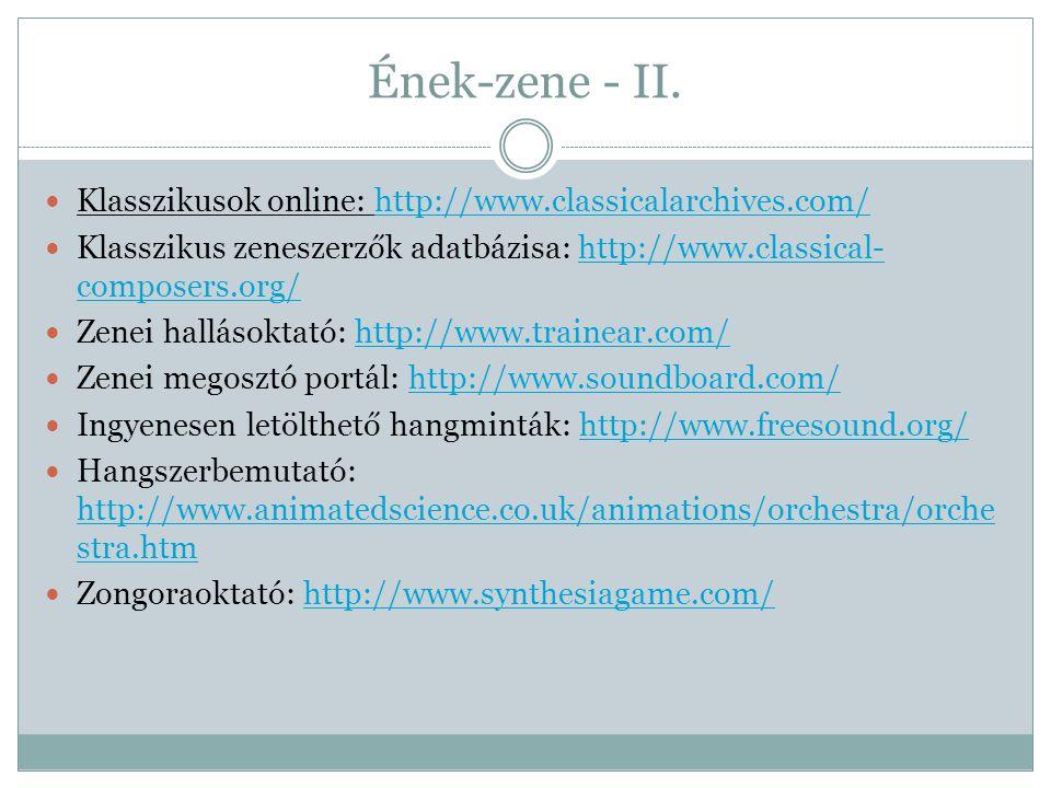 Ének-zene - II. Klasszikusok online: http://www.classicalarchives.com/