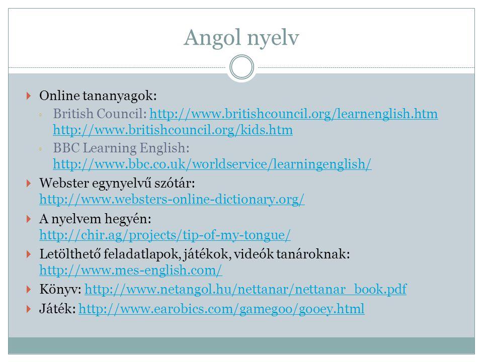 Angol nyelv Online tananyagok: