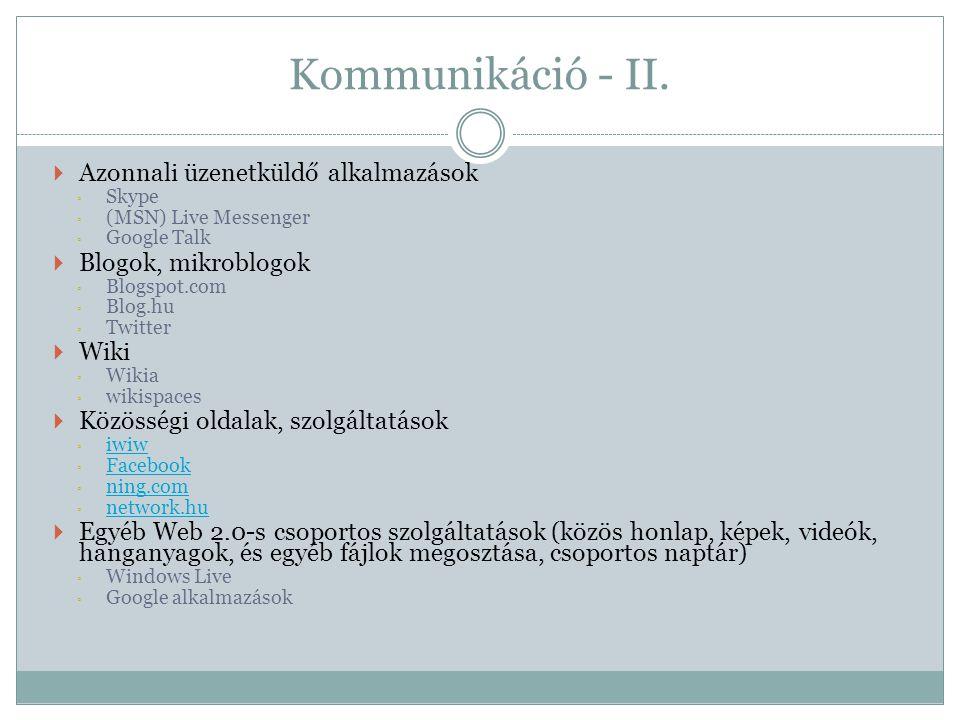 Kommunikáció - II. Azonnali üzenetküldő alkalmazások