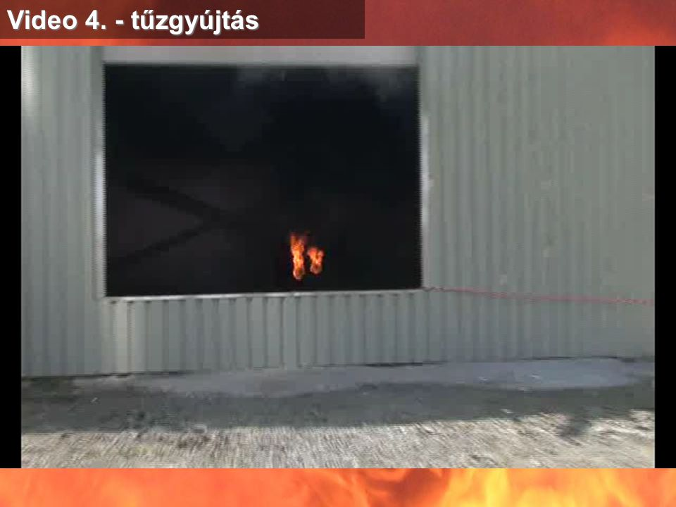 Video 4. - tűzgyújtás