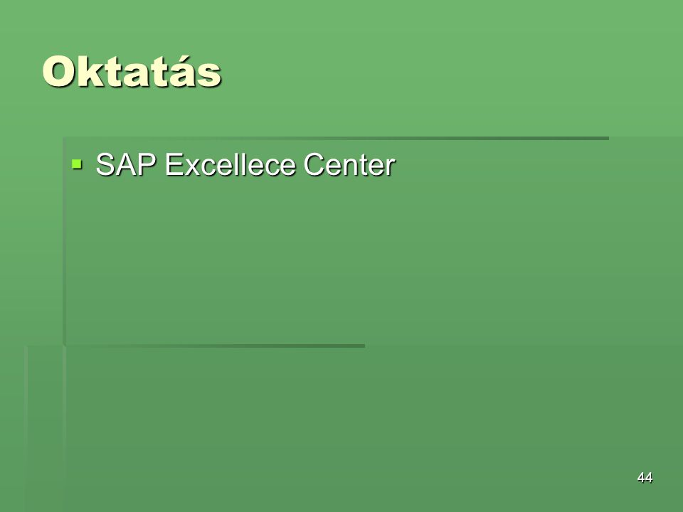 Oktatás SAP Excellece Center