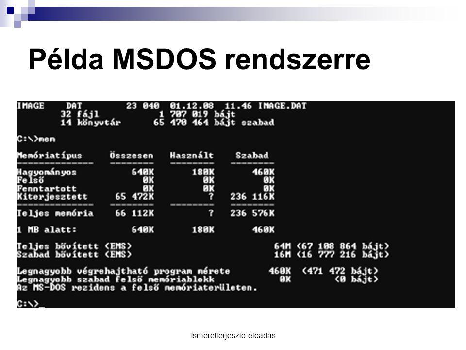 Példa MSDOS rendszerre