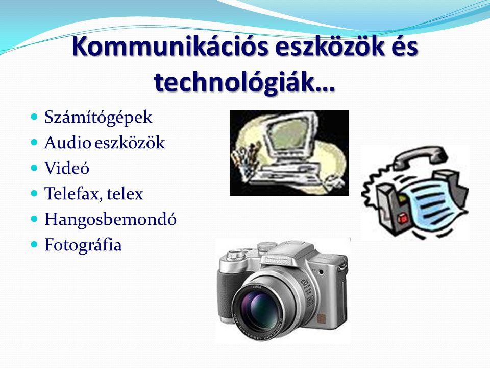 Kommunikációs eszközök és technológiák…