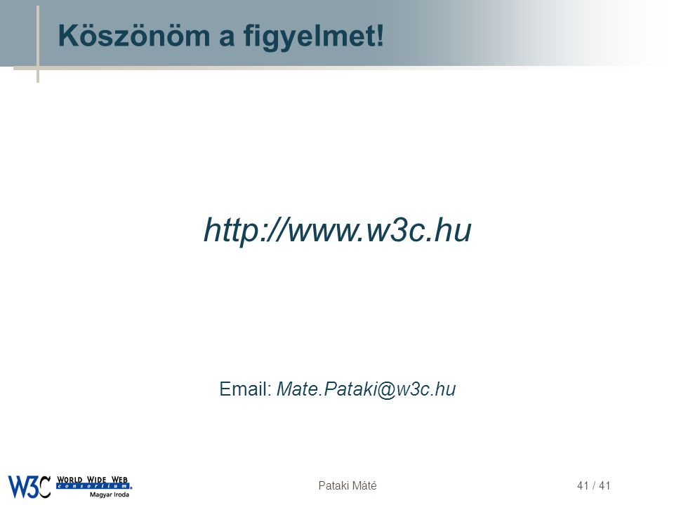 Email: Mate.Pataki@w3c.hu
