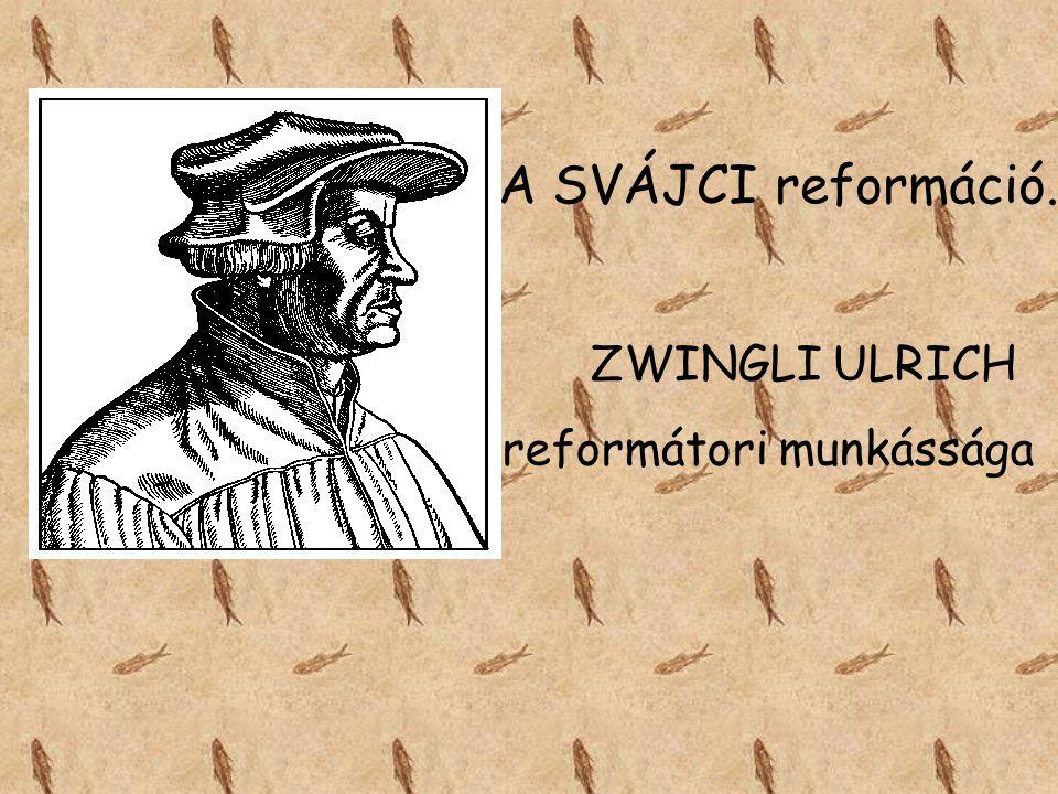 reformátori munkássága