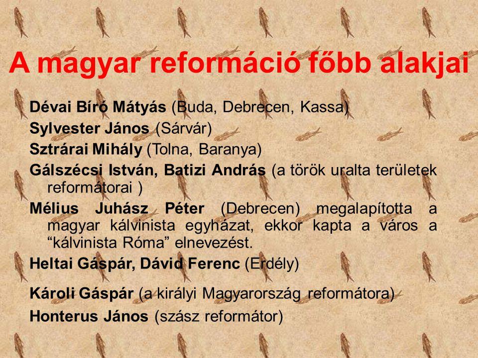 A magyar reformáció főbb alakjai