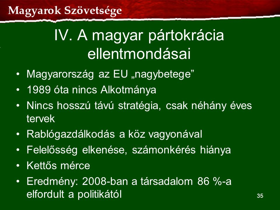 IV. A magyar pártokrácia ellentmondásai