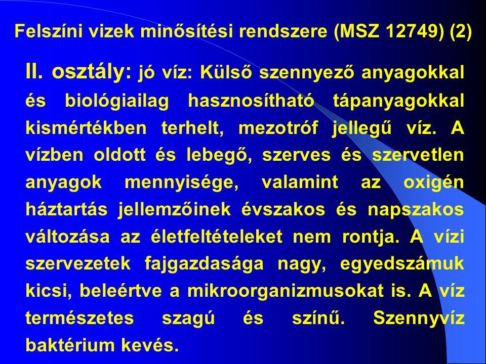Felszíni vizek minősítési rendszere (MSZ 12749) (2)