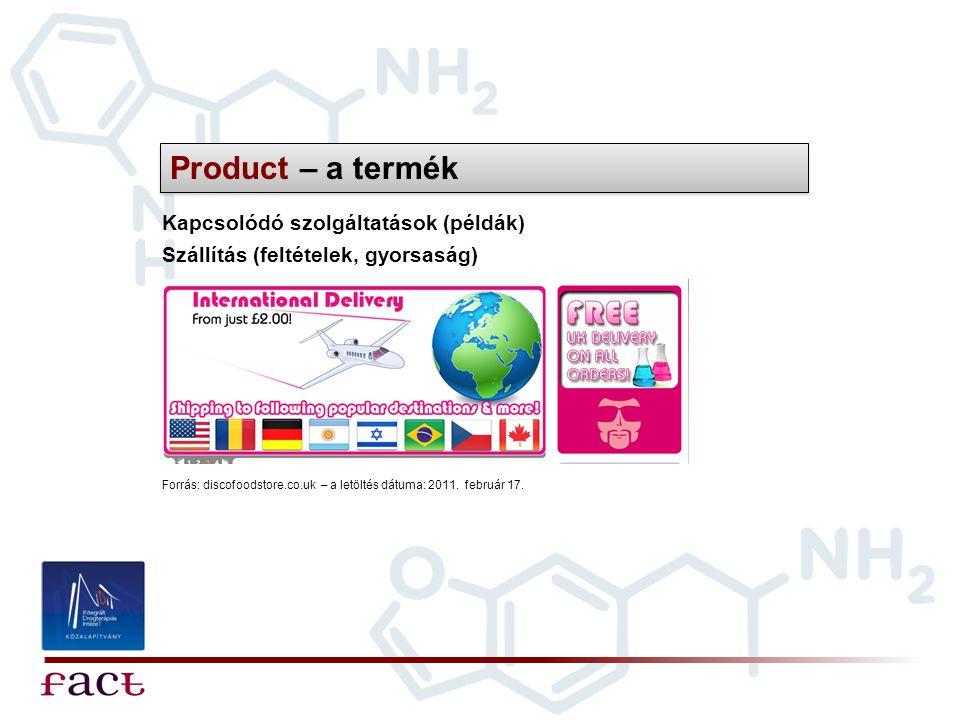 Product – a termék Kapcsolódó szolgáltatások (példák)