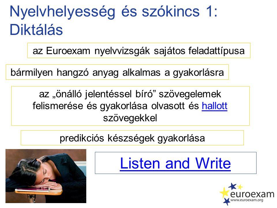 Nyelvhelyesség és szókincs 1: Diktálás