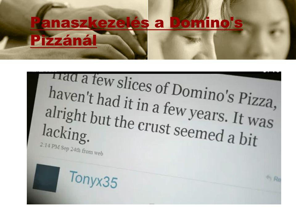 Panaszkezelés a Domino s Pizzánál