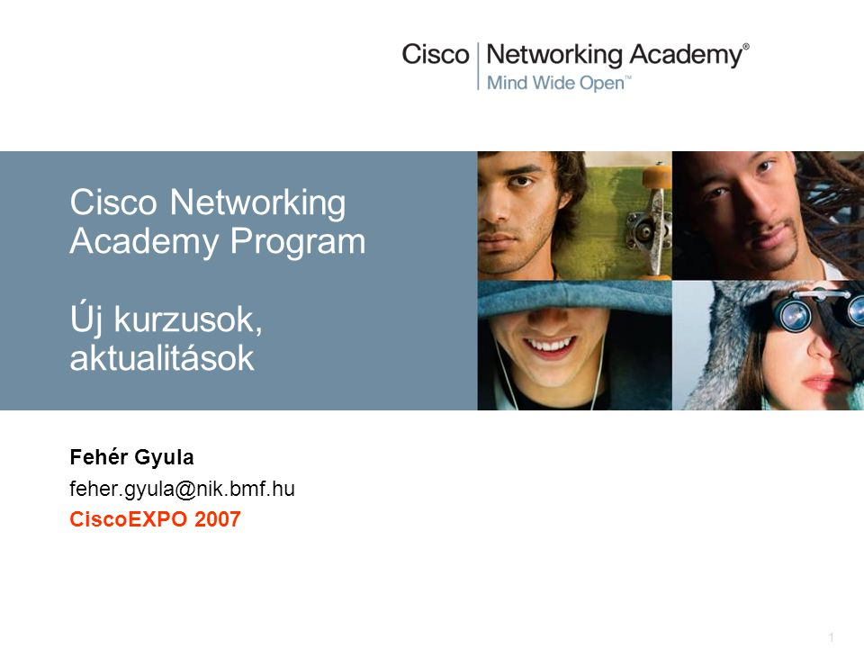 Cisco Networking Academy Program Új kurzusok, aktualitások