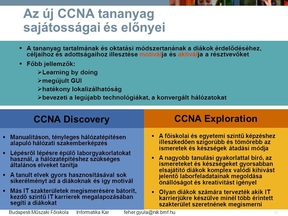 Az új CCNA tananyag sajátosságai és előnyei