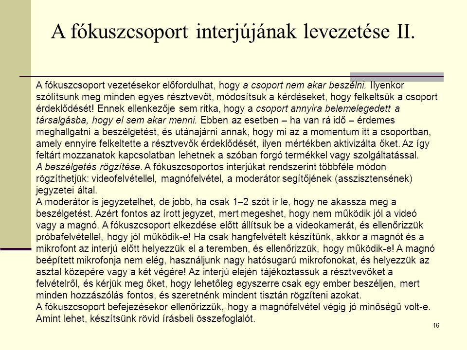 A fókuszcsoport interjújának levezetése II.