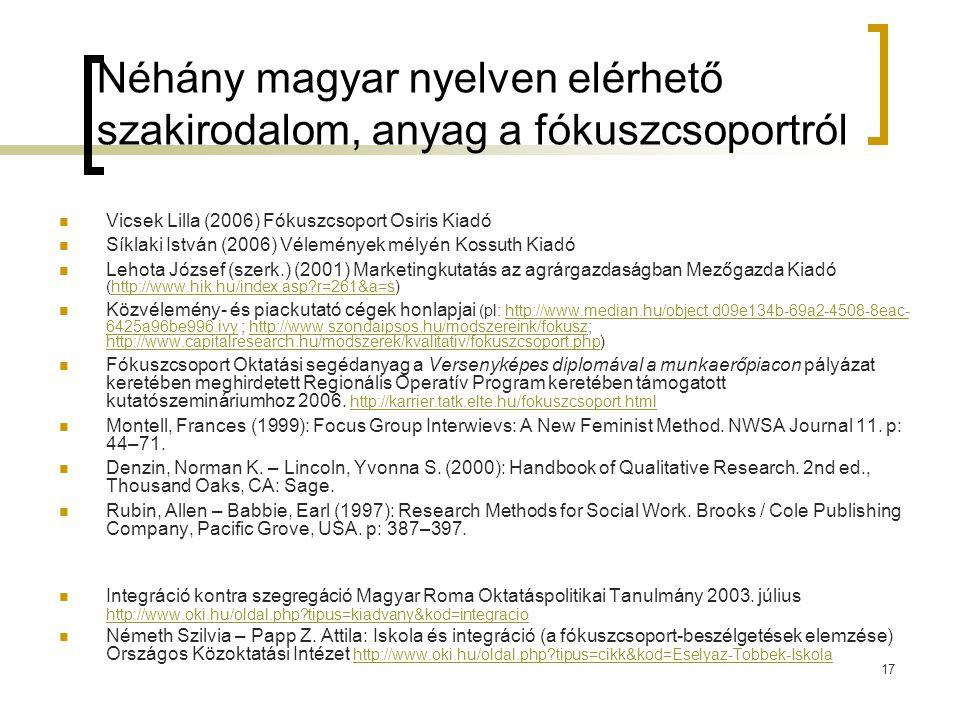 Néhány magyar nyelven elérhető szakirodalom, anyag a fókuszcsoportról