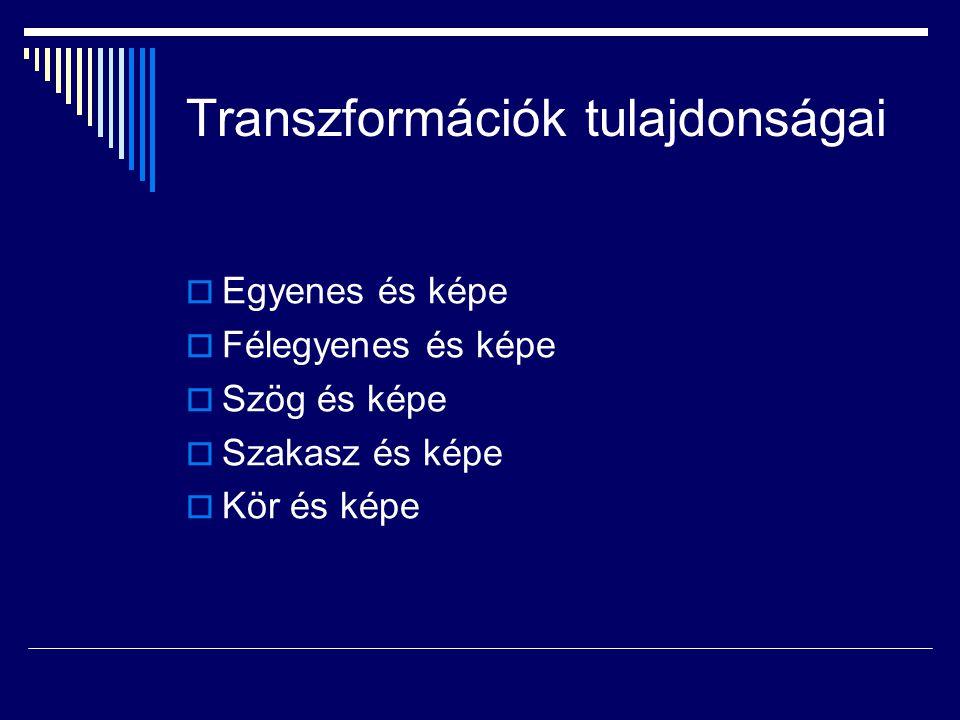 Transzformációk tulajdonságai
