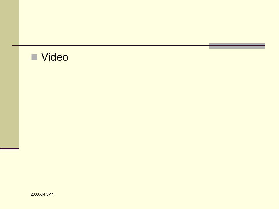 Video 2003.okt.9-11.