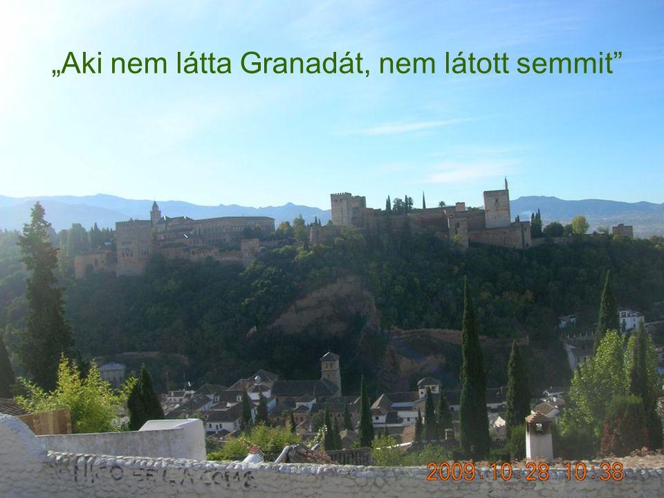 """""""Aki nem látta Granadát, nem látott semmit"""