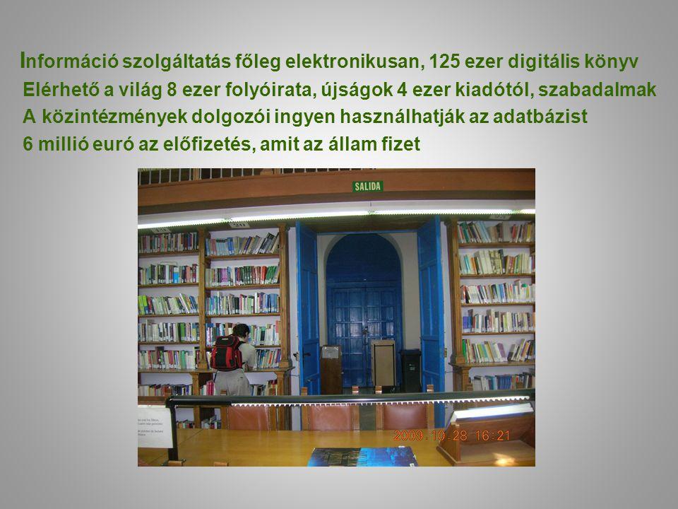 Információ szolgáltatás főleg elektronikusan, 125 ezer digitális könyv