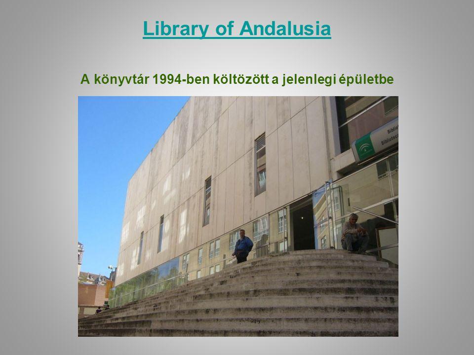 Library of Andalusia A könyvtár 1994-ben költözött a jelenlegi épületbe