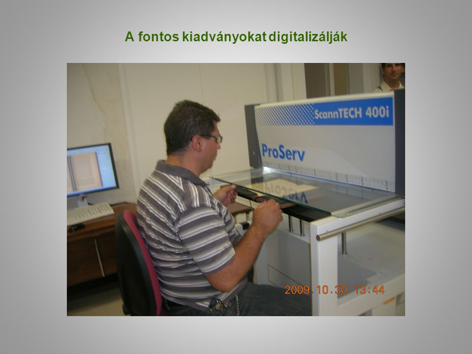 A fontos kiadványokat digitalizálják