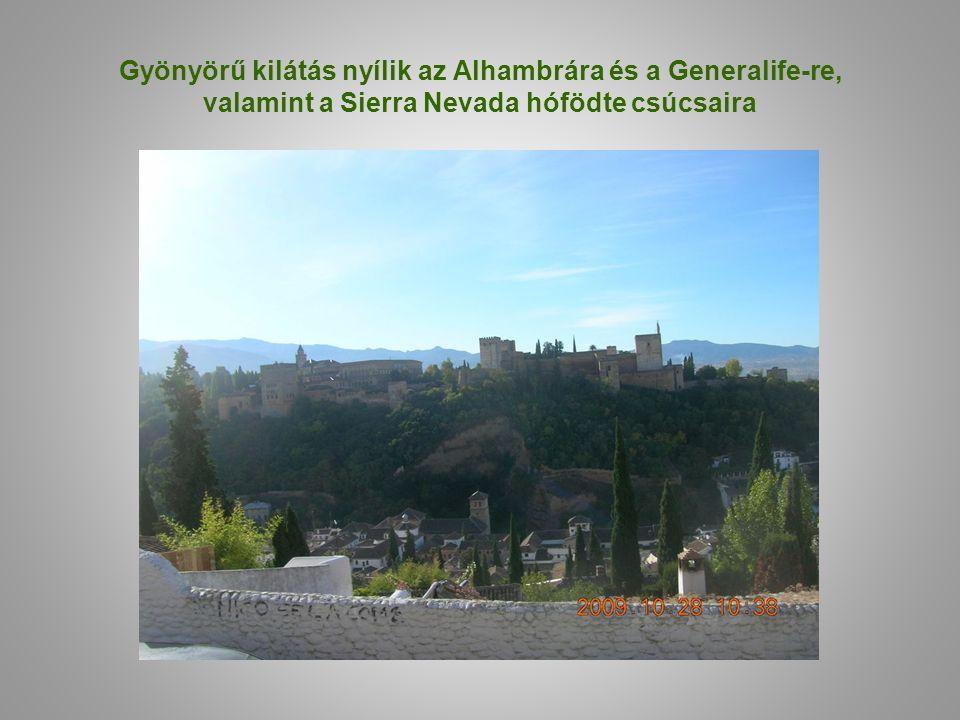 Gyönyörű kilátás nyílik az Alhambrára és a Generalife-re, valamint a Sierra Nevada hófödte csúcsaira
