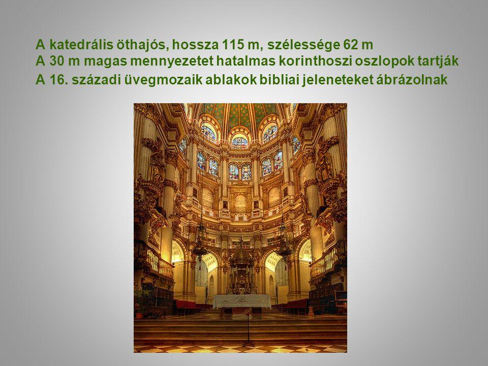 A katedrális öthajós, hossza 115 m, szélessége 62 m A 30 m magas mennyezetet hatalmas korinthoszi oszlopok tartják A 16.
