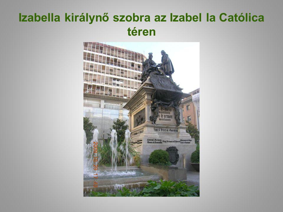 Izabella királynő szobra az Izabel la Católica téren