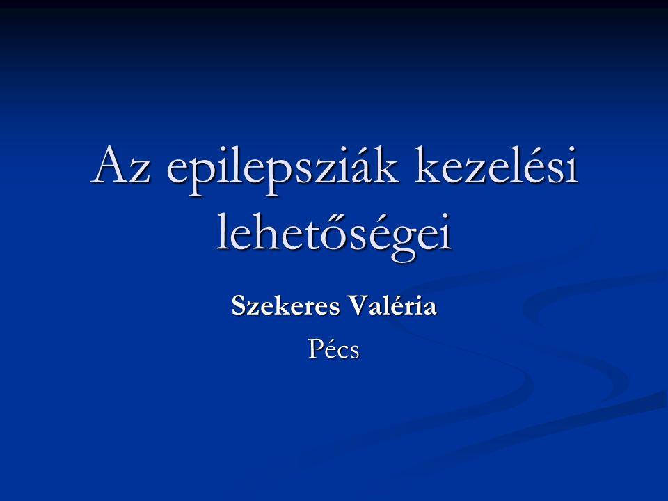 Az epilepsziák kezelési lehetőségei