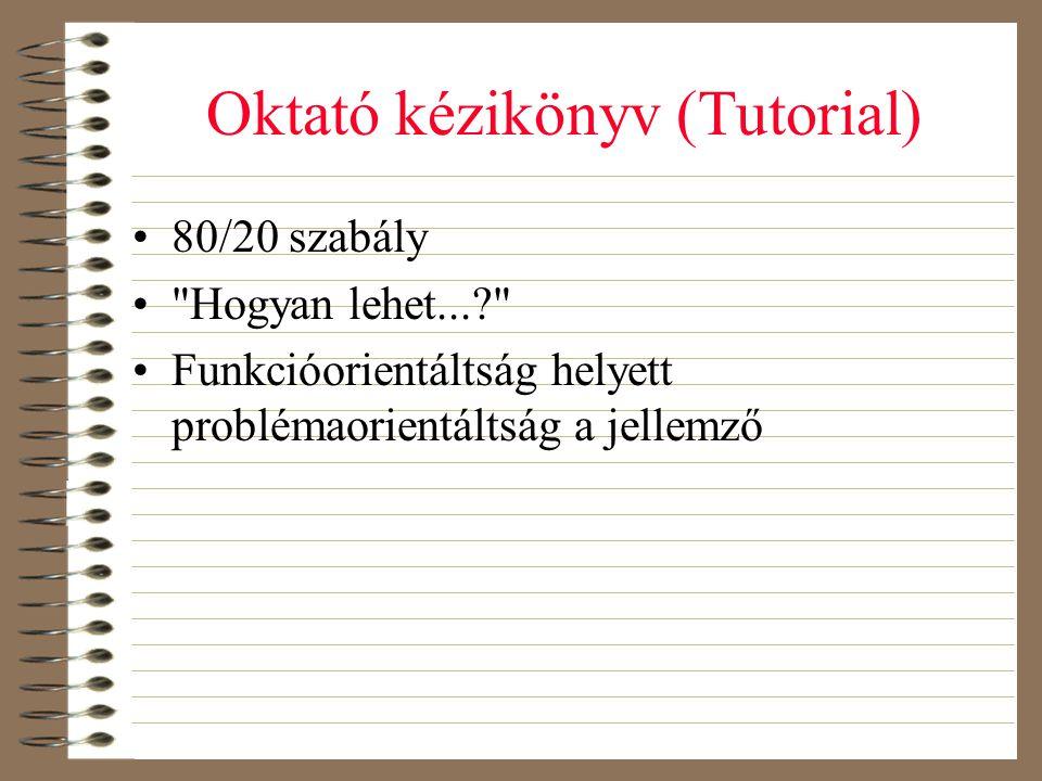 Oktató kézikönyv (Tutorial)