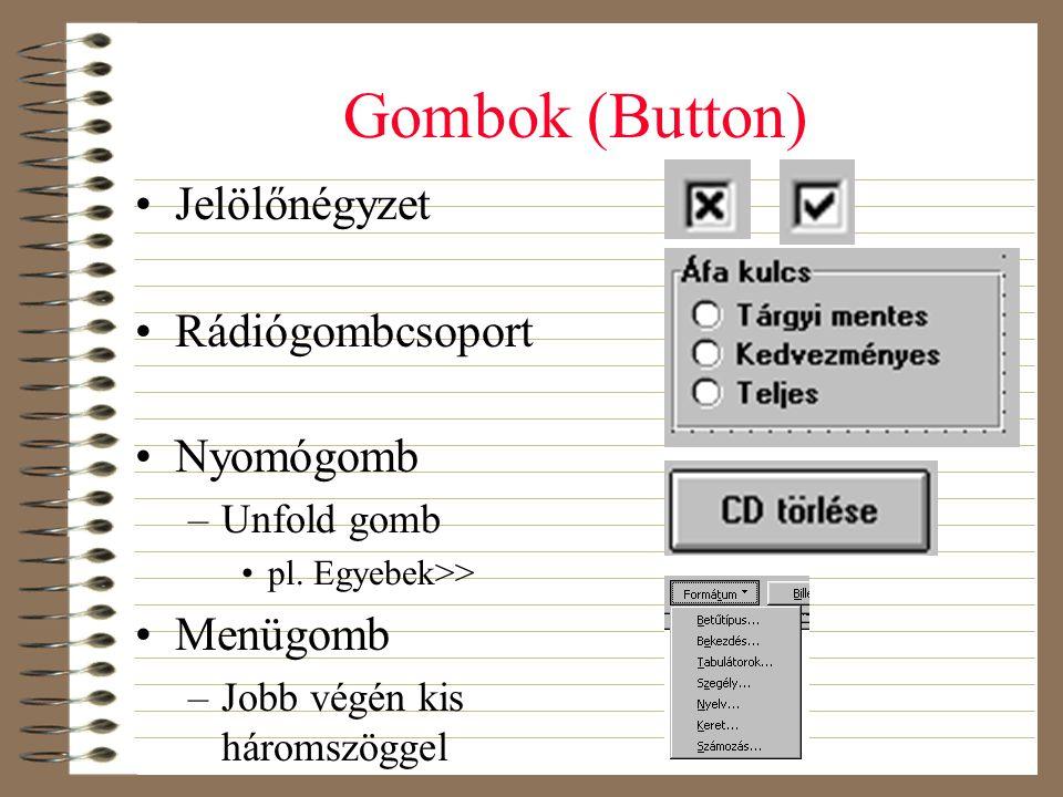 Gombok (Button) Jelölőnégyzet Rádiógombcsoport Nyomógomb Menügomb