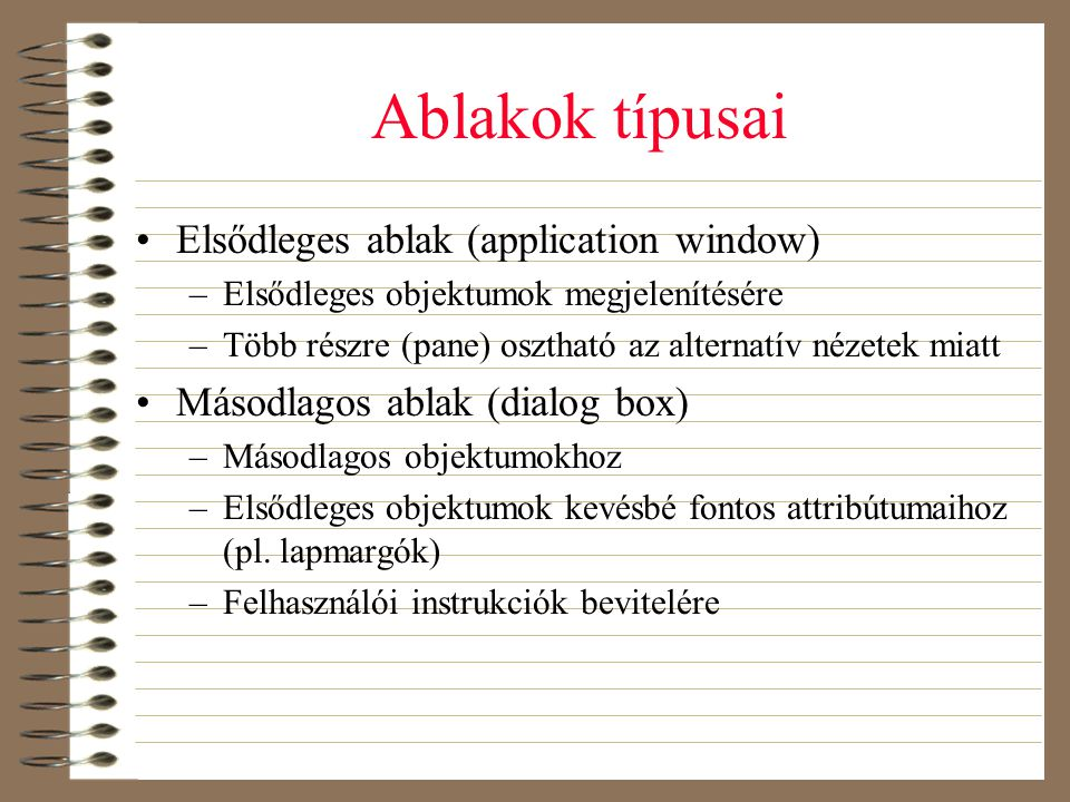 Ablakok típusai Elsődleges ablak (application window)
