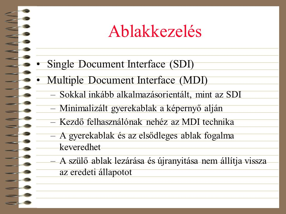 Ablakkezelés Single Document Interface (SDI)