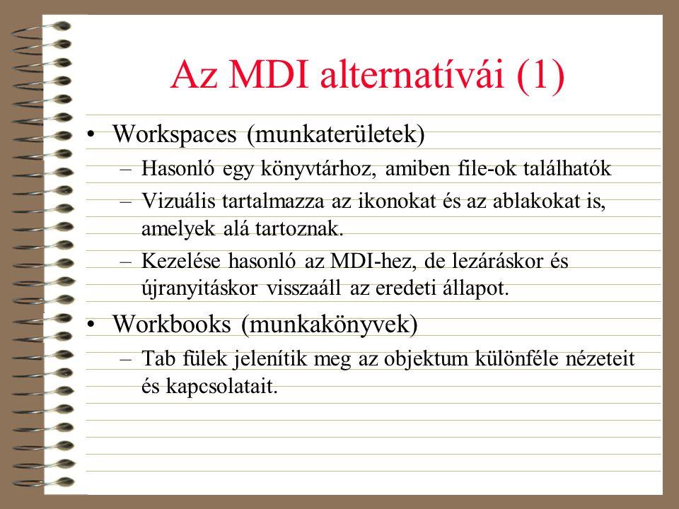 Az MDI alternatívái (1) Workspaces (munkaterületek)