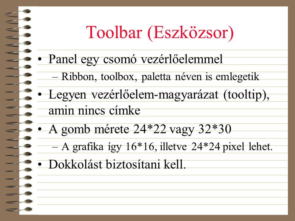 Toolbar (Eszközsor) Panel egy csomó vezérlőelemmel
