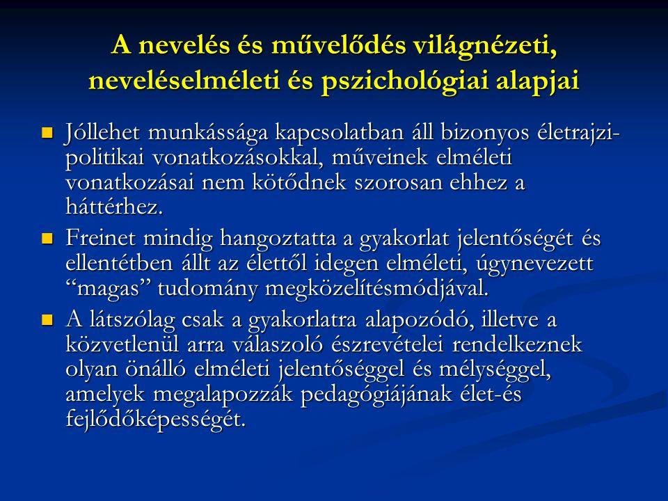 A nevelés és művelődés világnézeti, neveléselméleti és pszichológiai alapjai