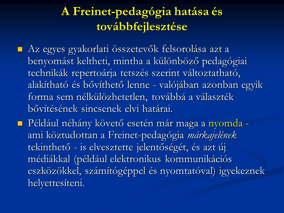 A Freinet-pedagógia hatása és továbbfejlesztése