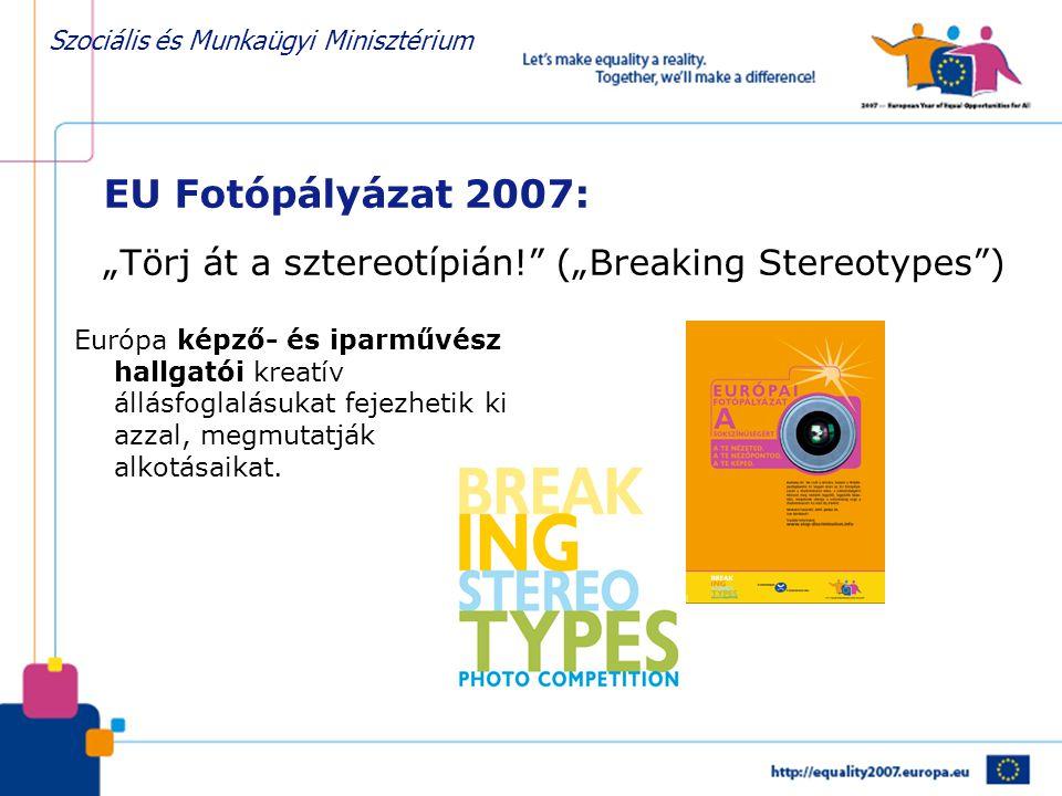 """EU Fotópályázat 2007: """"Törj át a sztereotípián"""