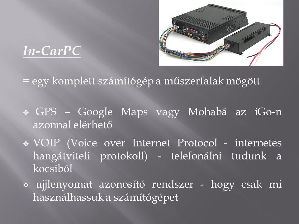 In-CarPC = egy komplett számítógép a műszerfalak mögött