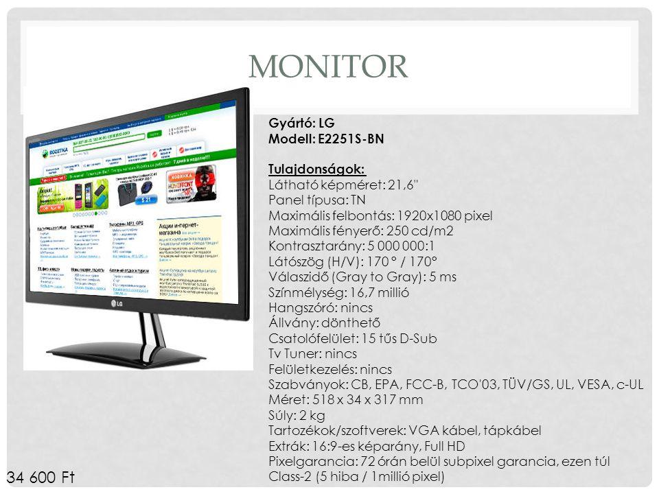 Monitor Gyártó: LG Modell: E2251S-BN Tulajdonságok: Látható képméret: 21,6 Panel típusa: TN. Maximális felbontás: 1920x1080 pixel.