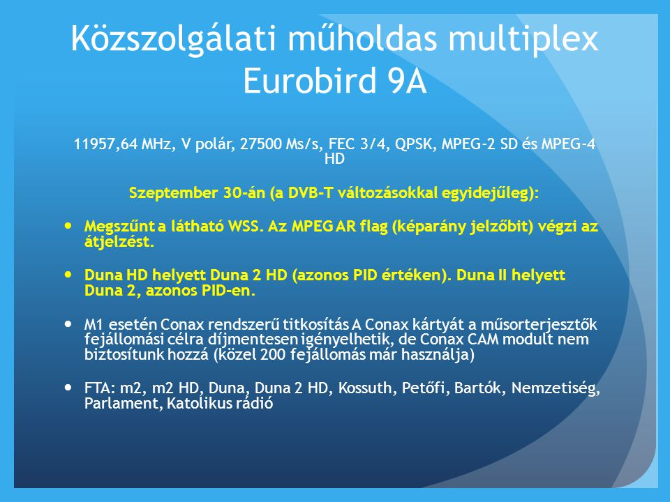Közszolgálati műholdas multiplex Eurobird 9A