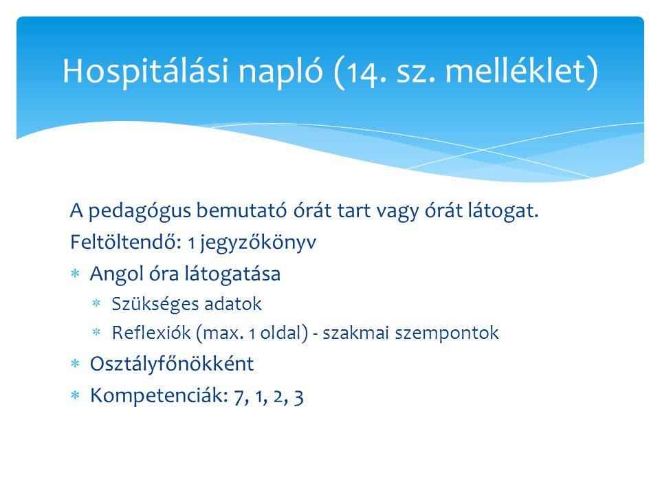 Hospitálási napló (14. sz. melléklet)